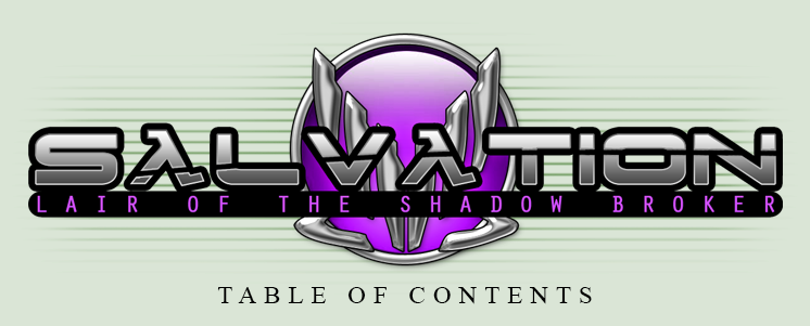 Salvation - Episode II: Table of Contents