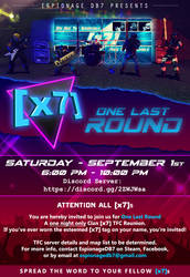 [x7]: One Last Round - Official Announcement