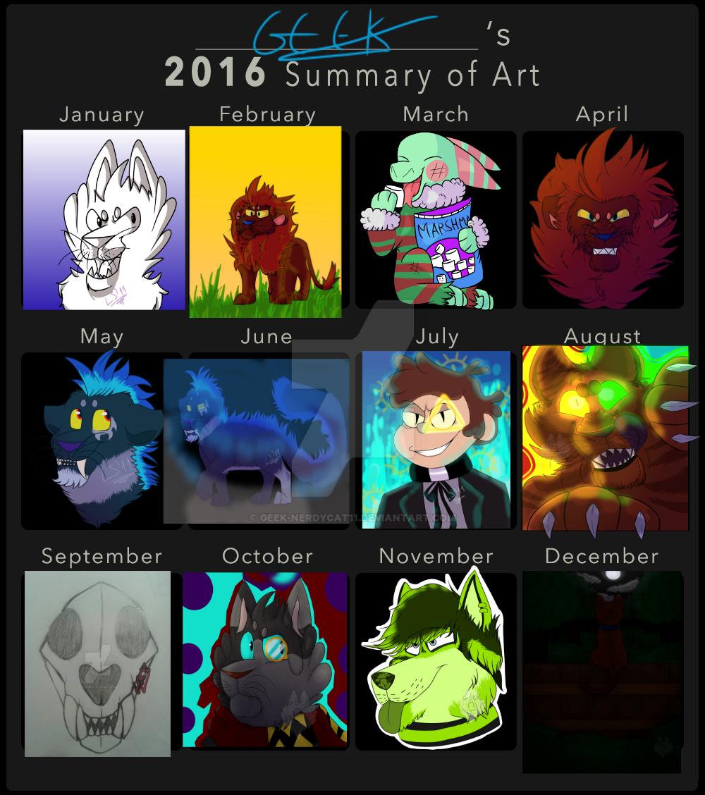 My 2016 Summary of Art! by Geek-NerdyCat11