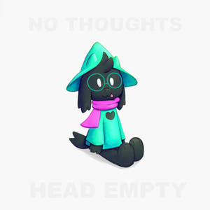 No thoughts, head empty