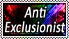 Anti Exclusionist