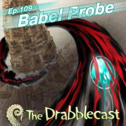 Drabblecast Ep 109 Babel Probe