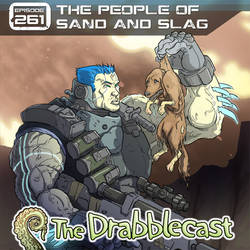 Drabblecast 261 The People of Sand and Slag