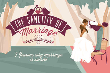 5 Reasons Why Marriage Is Sacred by Emberblue