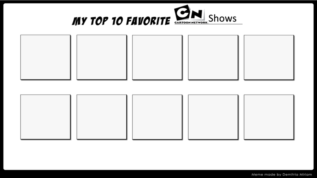 Top 10 Cartoon Network Shows by MarioFanProductions