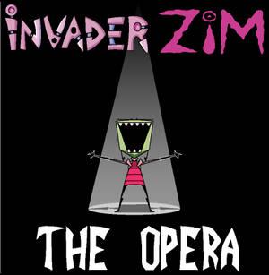 Invader Zim: The opera