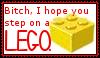 I hope you step on a Lego by TheArtOfNotLikingYou
