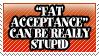 Fat acceptance lololol by TheArtOfNotLikingYou