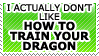How to train your dragon by TheArtOfNotLikingYou