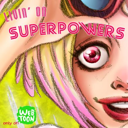 Livin On Superpowers Series Thumbnail 01 S 2015 by judittondora