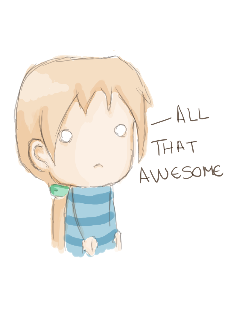All that awesome by JVA-Doodles