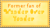 Former fan of Wander Over Yonder stamp by TootsieRoIIs