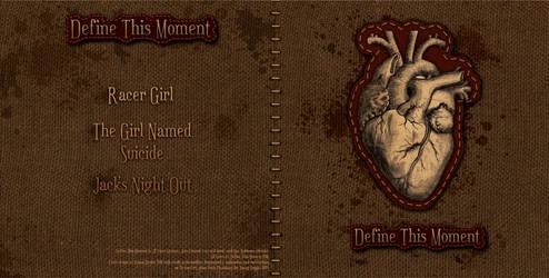Define this Moment Demo CD by KianaMari