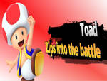 toad zips into the battle