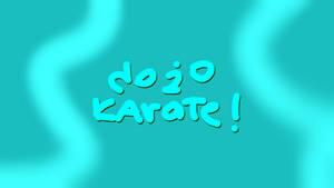 Dojo Karate!