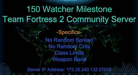 Twitch 150 Watcher Milestone