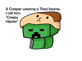 Thezi's Hipster Creeper by HkTV