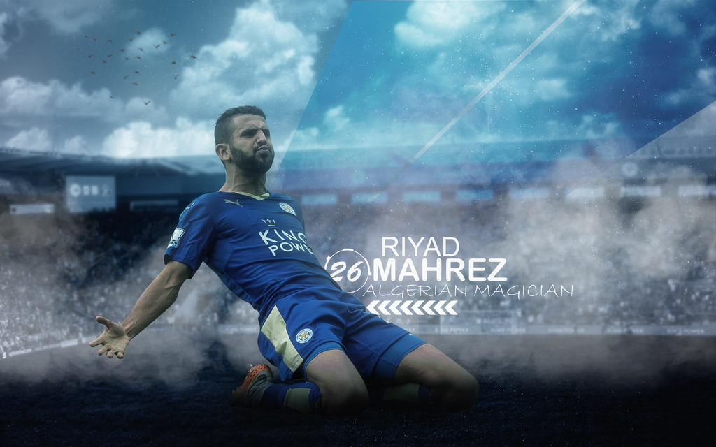 Riyad Mahrez 2015/16 Wallpaper By ChrisRamos4 On DeviantArt