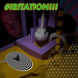 #IRITATION!!! by Corkhead