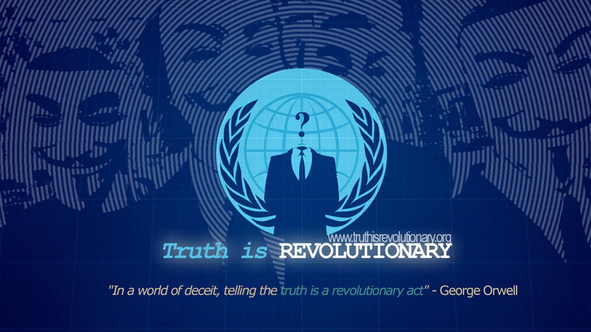 Hd wallpaper kali linux - Truth Is Revolutionary By Anonymousartwork On Deviantart