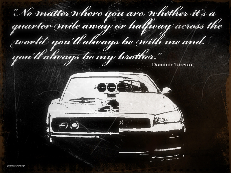 Fast And Furious Brian Oconnor Quotes Quotesgram: Dom's Quotes By 4WheelsSociety On DeviantArt