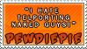 Teleporting Naked Guys