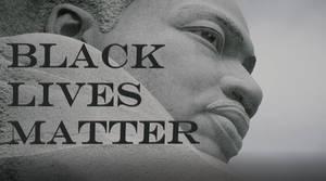 Black Lives Matter--WE THE PEOPLE