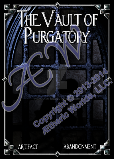 The Vault of Purgatory (NEXUS) by Samurai-ko