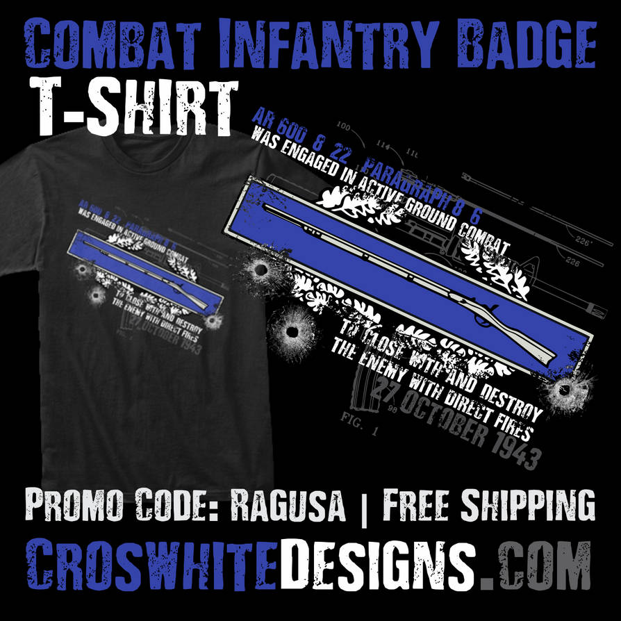 Combat Infantry Badge T-Shirt by doncroswhite