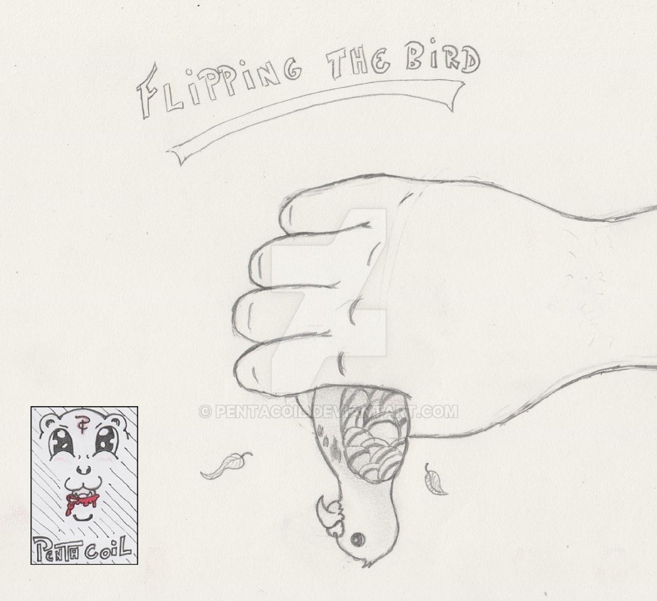 Flipping The Bird ( A Quik Drawing ) By Pentacoil On DeviantArt
