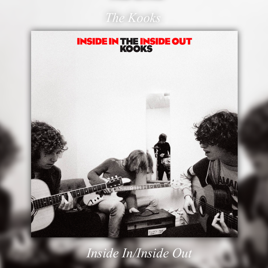 The Kooks Naive: Inside In/Inside Out (Deluxe)