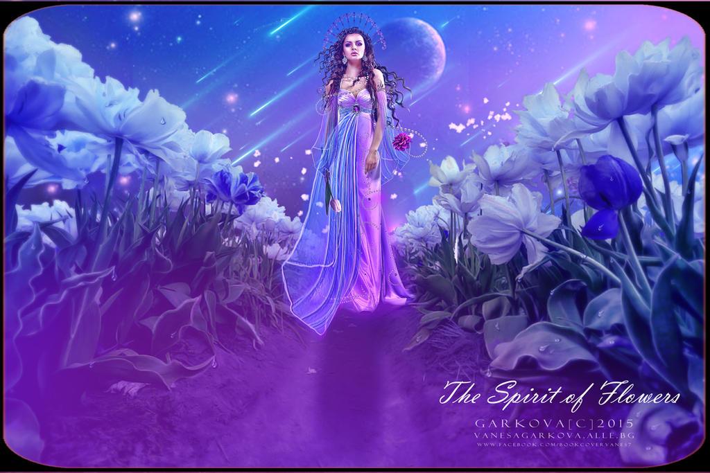 The Spirit of Flowers by vanesagarkova