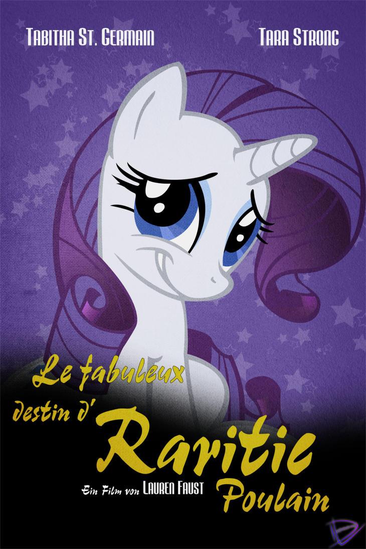 Le Fabuleux Destin d'Raritie Poulain by UtterlyLudicrous