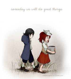 someday we will do great things