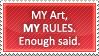My Art, My Rules