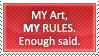 My Art, My Rules by Survey-chan