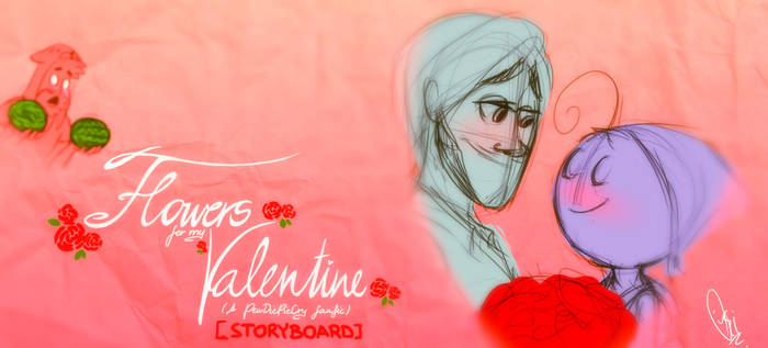 [STORYBOARD] - Flowers for my Valentine REANIMATED