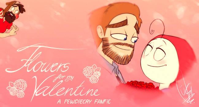 [REMAKE] - Flowers for My Valentine - Faniamtion