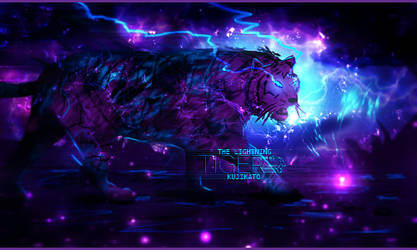THE LIGHTNING TIGER / UNLEASH THE BEAST by Kujikato