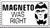 Magneto was Right Stamp