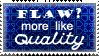 Flaw-Quality Stamp by purplejub1993DJC