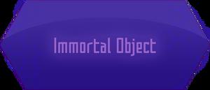 Immortal Object