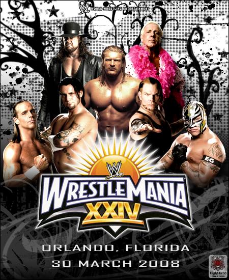 WWE Wrestlemania 24 by EightReddWrestlemania 24 Poster