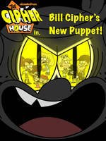 The Cipher House: Bill Cipher's New Puppet by ArtIsMyMarc