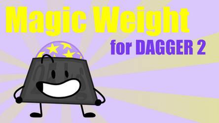 Magic Weight For DAGGER2