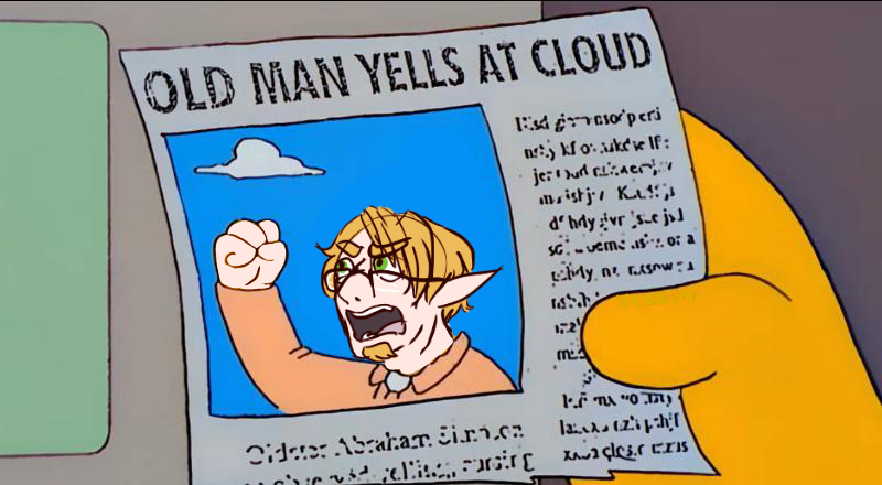 old_man_yells_at_cloud_by_vezzin-db9qsa8