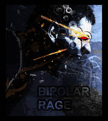 Bi Polar Rage