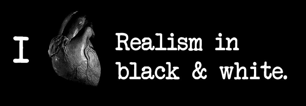 I Heart Realism in Black and White by disdaindespair