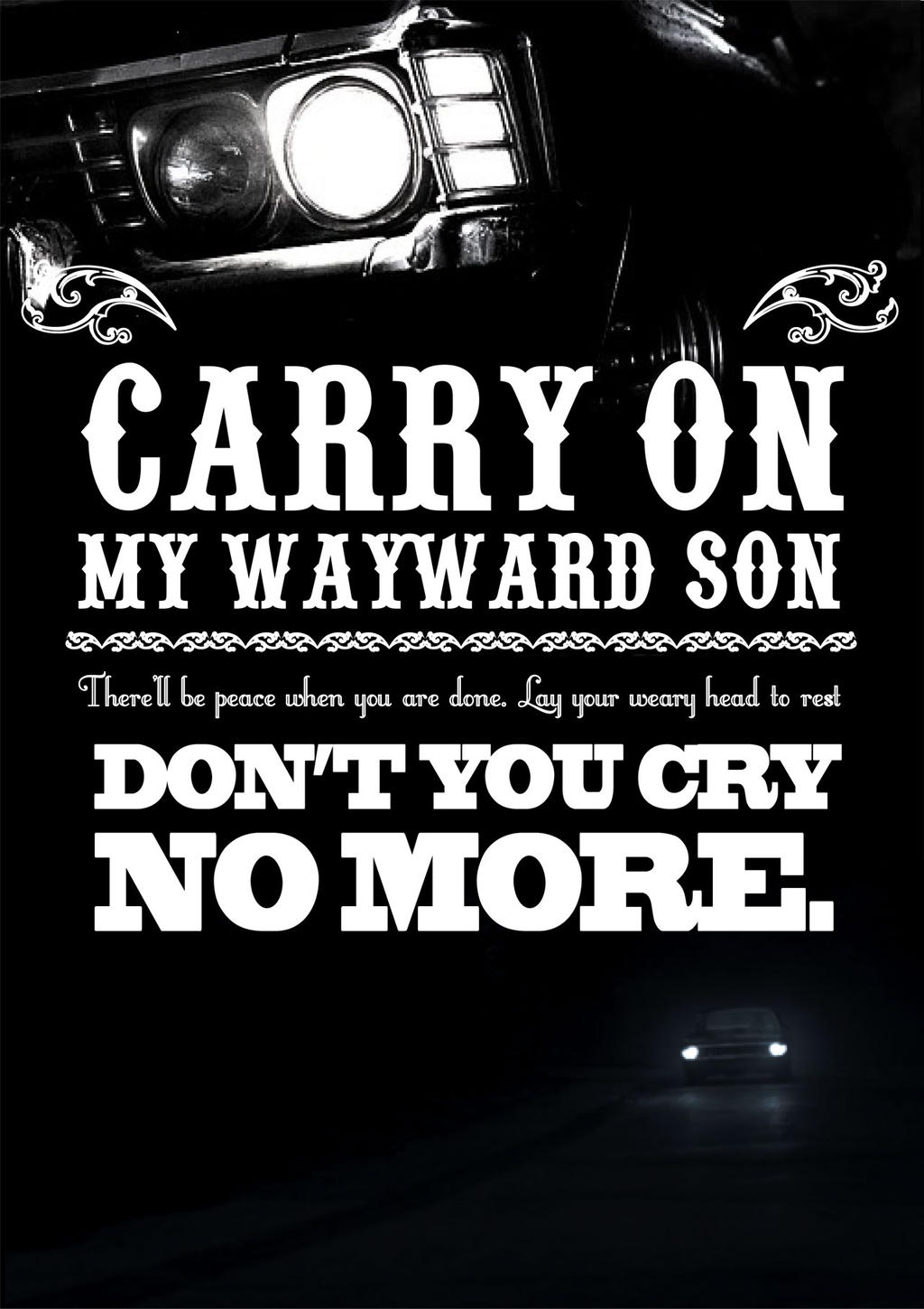 Image result for carry on my wayward son wallpaper