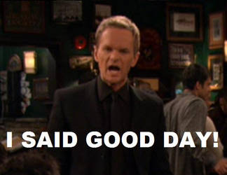 I Said Good Day by Bardwalker
